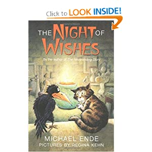 The Night of Wishes by Michael Ende, Regina Kehn, Heike Schwarzbauer and Rick Takvorian
