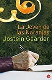 LA JOVEN DE LAS NARANJAS FG   (JOSTEIN GAARDER) (FORMATO GRANDE)
