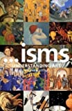 Isms: Understanding Art (0713670118) by Little, Stephen