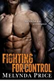Fighting for Control (Against the Cage)