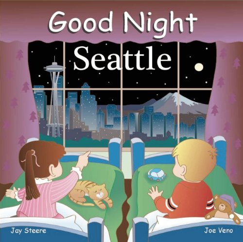 Good Night Seattle (Good Night (Our World of Books)