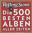 Die 500 besten Alben aller Zeiten (Portr�ts)