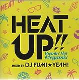 HEAT UP!!-Burnin'Hot Megamix-mixed by DJ FUMI★YEAH!