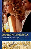 Too Proud to be Bought (Mills & Boon Modern)