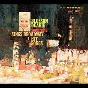 Blossom Dearie - Soubrette Sings Broadway Hit Songs