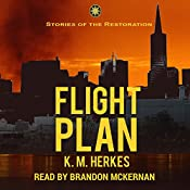 Flight Plan: Restoration Adventures, Book 2 | K. M. Herkes