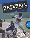 Baseball: Math at the Ballpark (Math in Sports)