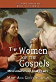img - for The Women of the Gospels: Missionaries of God's Love (Word Among Us Keys to the Bible) book / textbook / text book