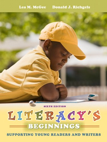 Literacy's Beginnings: Supporting Young Readers and...