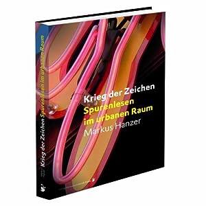 eBook Cover für  Krieg der Zeichen Spurenlesen im urbanen Raum