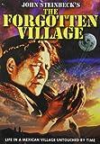 John Steinbeck's The Forgotten Village