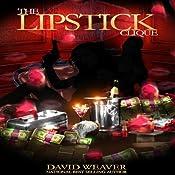 The Lipstick Clique: Treasure Trilogy, Book 2 | David Weaver