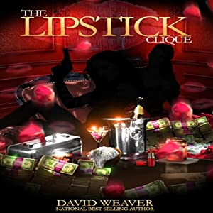 The Lipstick Clique: Treasure Trilogy, Book 2 | [David Weaver]