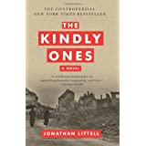 "The Kindly Ones: A Novelvon ""Jonathan Littell"""