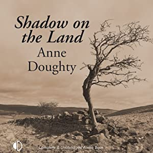 Shadow on the Land | [Anne Doughty]