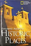 Exploring America's Historic Places (0792236521) by Allen, Leslie