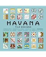 Havana - Tile Designs. Les carraeux de la Havane. (1Cédérom)