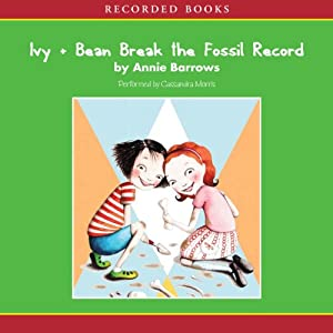 Ivy & Bean Break the Fossil Record Audiobook