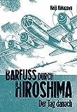 Barfuss durch Hiroshima 2. Carlsen Comics (3551775028) by Keiji Nakazawa