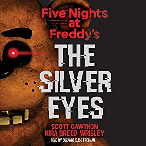 Five Nights at Freddy's: The Silver Eyes Audiobook