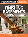 Black & Decker Complete Guide to Finishing Basements: Step-by-step Projects for Adding Living Space without Adding On (Black & Decker Complete Guide)
