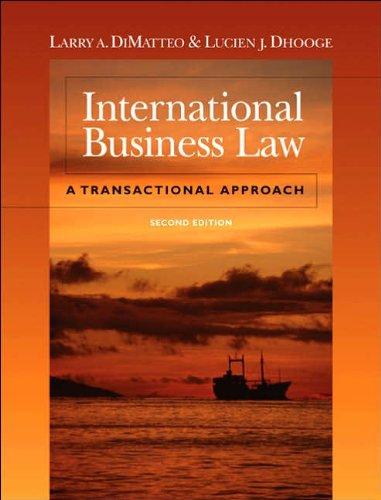 L. DiMatteo's L. J. Dhooge's International Business Law 2nd edition (International Business Law: A Transactional Approach [Hardcover])(2005)