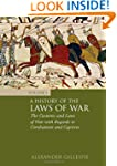 A History of the Laws of War: Volume...