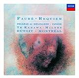 フォーレ:レクイエム/ペレアスとメリザンド / フォーレ (作曲); デュトワ(シャルル) (指揮); モントリオール交響楽団 (演奏) (CD - 2009)