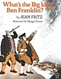 img - for What's the Big Idea, Ben Franklin? (Elementary Science Trade Library) book / textbook / text book