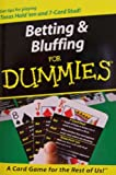 img - for Betting & Bluffing for Dummies: Get tips for playing Texas Hold 'em and 7-Card Stud! (A Card Game for the Rest of Us!) book / textbook / text book