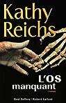 L'os manquant par Reichs