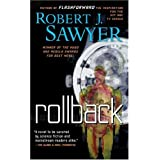 Rollbackby Robert J. Sawyer