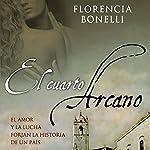 El cuarto arcano I [The Fourth Arcane] | Florencia Bonelli