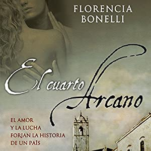 El cuarto arcano I [The Fourth Arcane] Audiobook