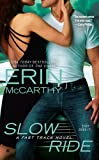Slow Ride (Fast Track) (0425243966) by McCarthy, Erin