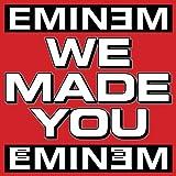 We Made You (Album Version) [Explicit]