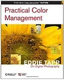 Practical Color Management: Eddie Tapp on Digital Photography