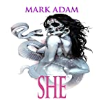 SHE | Mark Adam