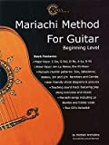 img - for [(Mariachi Method for Guitar: Beginning Level * English Edition)] [Author: Michael Archuleta] published on (July, 2003) book / textbook / text book