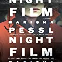 Night Film: A Novel Audiobook by Marisha Pessl Narrated by Jake Weber