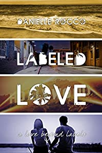 Labeled Love: by Danielle Rocco ebook deal