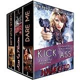 KICK ASS: A Boxed Set (3 Powerful Heroines, 2 Complete Novels, 1 Novella)