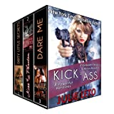 KICK ASS: A Boxed Set (3 Powerful Heroines, 2 Complete Novels, 1 Novella)