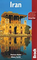 Iran, 3rd (Bradt Travel Guide)
