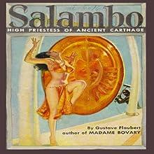 Salambo | Livre audio Auteur(s) : Gustave Flaubert Narrateur(s) : Fred Williams