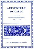 Aristotelis de Caelo. (Oxford Classical Texts) (0198145101) by Aristotle