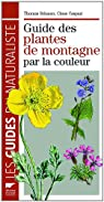 Guide des Plantes de Montagne par la Couleur par Schauer