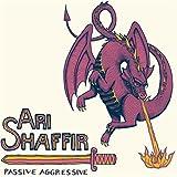 Passive Aggressive [Explicit]