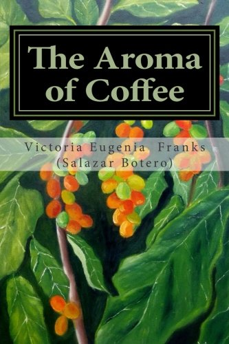 The Aroma of Coffee: A Poetic Memoir PDF