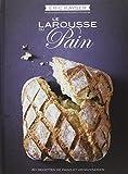 Le Larousse du pain...